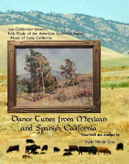 Dance tunes from Mexican and Spanish California