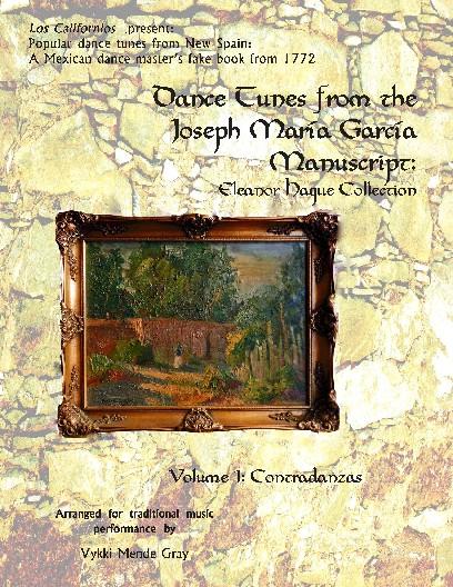 Joseph Mar�a Garc�a Manuscript: Volume 1: Contradanzas