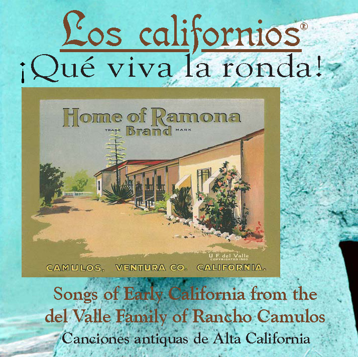 Los Californios� ¡Qué viva la ronda! Album Cover